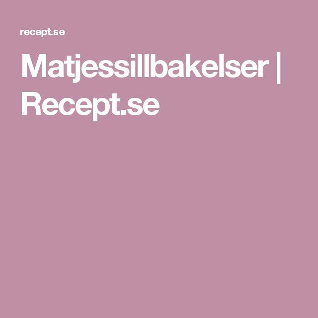 Matjessillbakelser   Recept.se