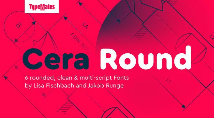 Cera Round Pro by TypeMates