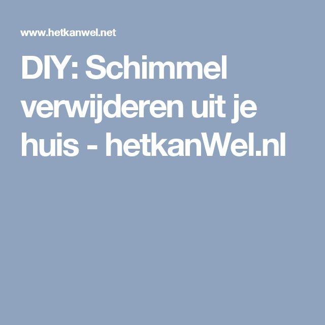 DIY: Schimmel verwijderen uit je huis - hetkanWel.nl
