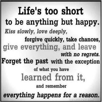 Life Is Life Quotes Quotes Positive Quotes Quote Happy Life Best Wise Quotes Of Life