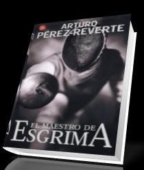 El Maestro De Esgrima - Arturo Pérez-Reverte [Español] [Voz Humana] [AAC] [UL]