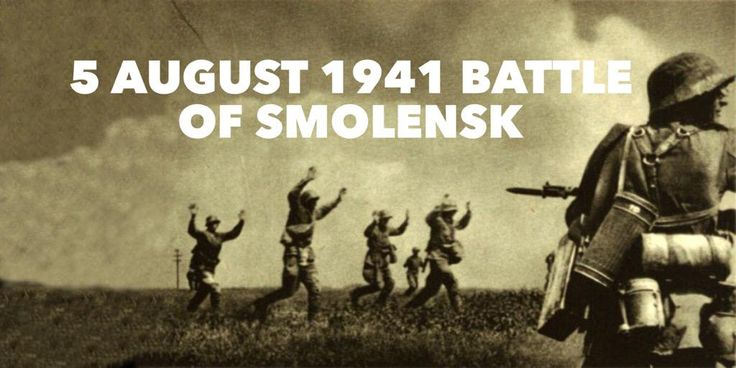 5 August 1941. The Battle of Smolensk ends with Germany taking 300,000 Red Army soldiers as prisoners