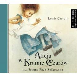 Alicja w Krainie Czarów - Carroll Lewis