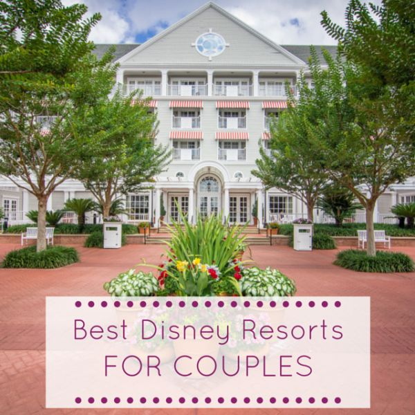 Best Disney Resorts for Couples | The Blogorail