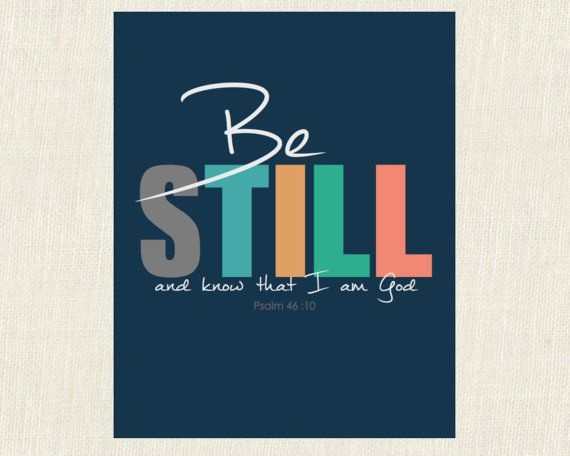 Bible Verse Instant Printable Be Still in by nicolejoelleprints, $5.00