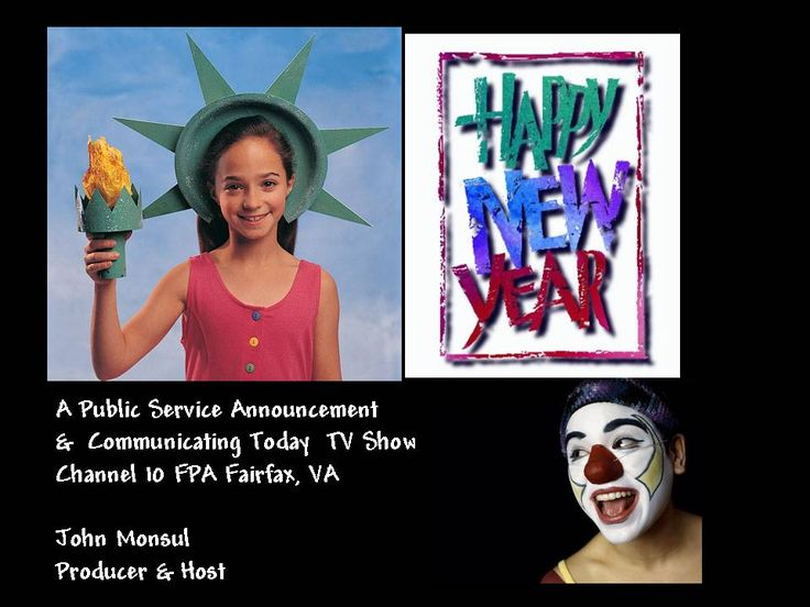 Communicating Today TV Show #682  With Happy New Year 2015  Public Service Announcement from Producer, John Monsul & Guest .