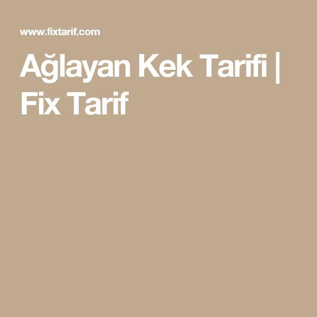 Ağlayan Kek Tarifi | Fix Tarif