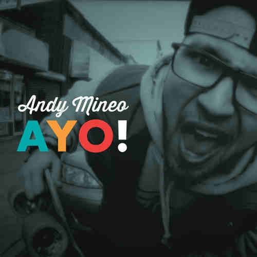 Ayo - Andy Mineo