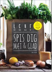 LCHF - spis dig mæt og glad   Af Jane Faerber