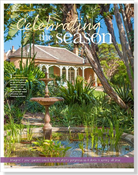 Garden inspiration at Bronte House. Clipped from Better Homes and Gardens using Netpage.