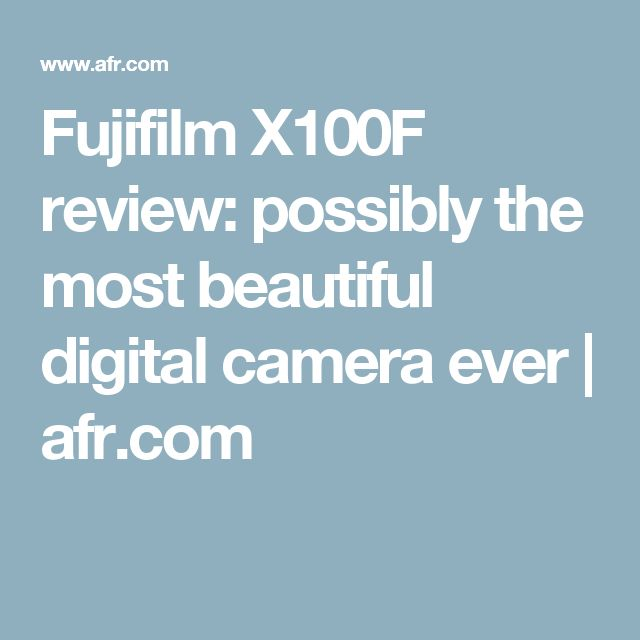 Fujifilm X100F review: possibly the most beautiful digital camera ever | https://www.camerasdirect.com.au/digital-cameras/fujifilm-mirrorless-cameras/fuji-x100f-cameras