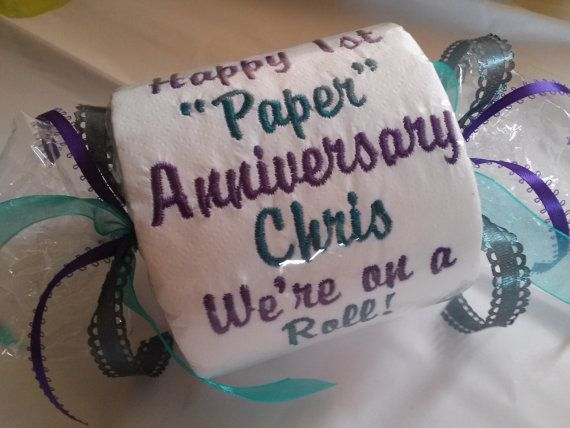 Happy 1st paper anniversary embroidered toilet by for Paper gift ideas for anniversary