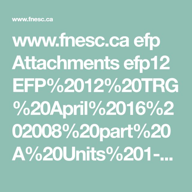 www.fnesc.ca efp Attachments efp12 EFP%2012%20TRG%20April%2016%202008%20part%20A%20Units%201-5.pdf