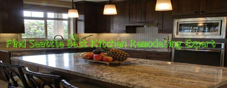 Find Seattle Best Kitchen Remodeling Expert