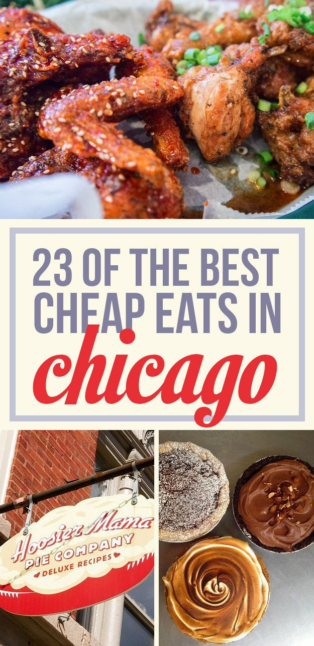 23 Best Cheap Eats (Chicago Pin of the Day, 6/13/2015).