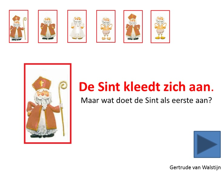 Kleed Sinterklaas aan. http://leermiddel.digischool.nl/po/leermiddel/9588c40f533cd3c8982a1f1f419ad44d?s=3.17