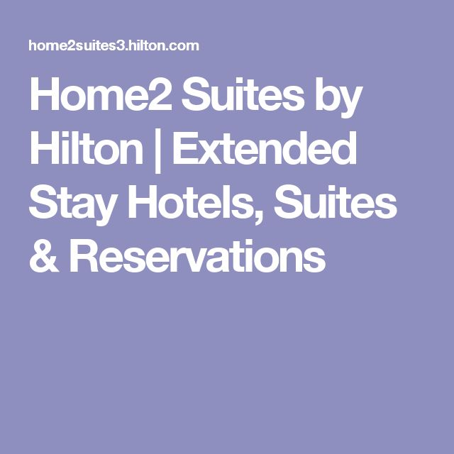 Home2 Suites by Hilton | Extended Stay Hotels, Suites & Reservations