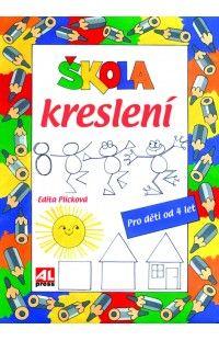 Škola kreslení pro děti od 4 let  #alpress #knihy #proděti #kreslení
