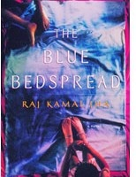 """The Blue Bedspread"" by Raj Kamal Jha"