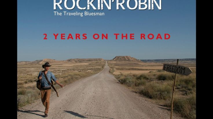 Rockin'Robin, The Traveling Bluesman - 2 Years on the Road (1ST ALBUM)
