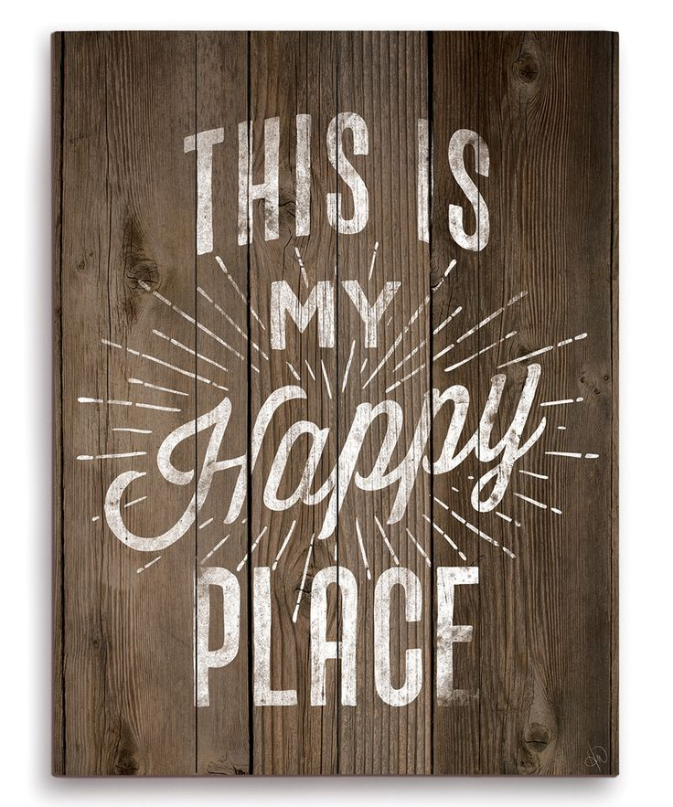 This Is My Happy Place Wall Art Signs Pinterest