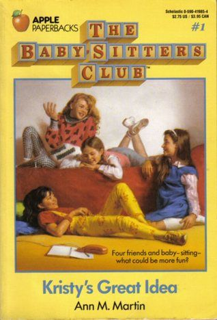 Kristy's Great Idea by Ann M. Martin (The Baby-Sitters Club, book 1)