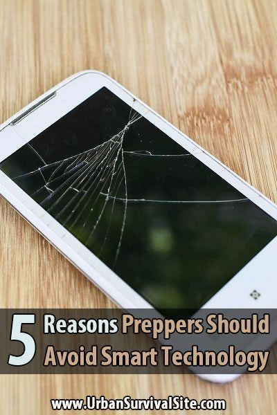 5 Reasons Preppers Should Avoid Smart Technology. While there are many survival apps and smart technologies designed for preppers, I would like to offer the 5 reasons why you should avoid smart technology like the plague. #Preppers #Urbansurvivalsite #Smarttechnology