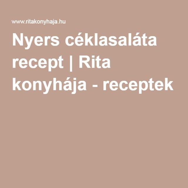 Nyers céklasaláta recept | Rita konyhája - receptek