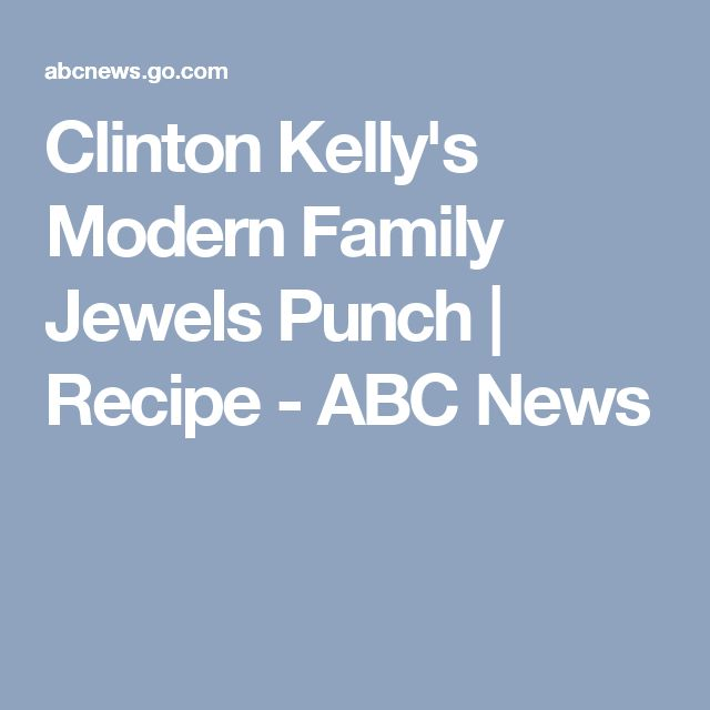 Clinton Kelly's Modern Family Jewels Punch | Recipe - ABC News