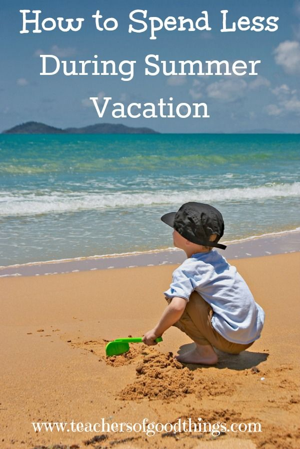 how to spend summer vaccations How we spent our summer vacation on the homepage: china click on the  thumbnail for a larger picture the world was a classroom for many southeastern .