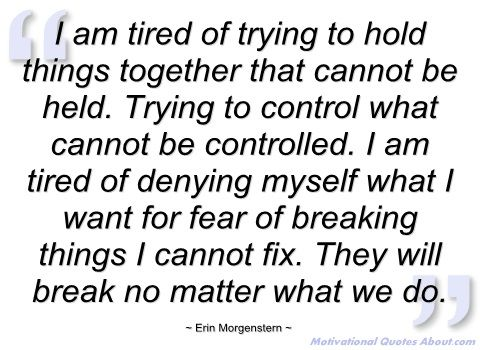 1000+ Being Tired Quotes on Pinterest | I'm tired, Im ...