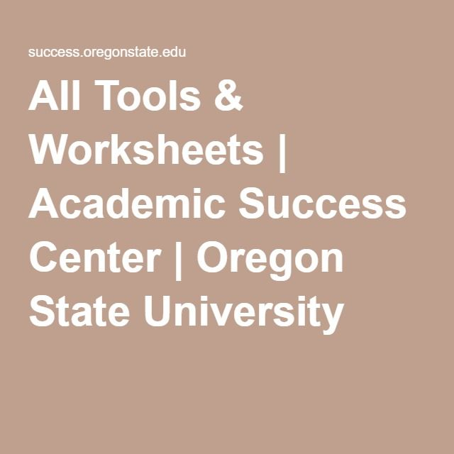 All Tools & Worksheets | Academic Success Center | Oregon State University
