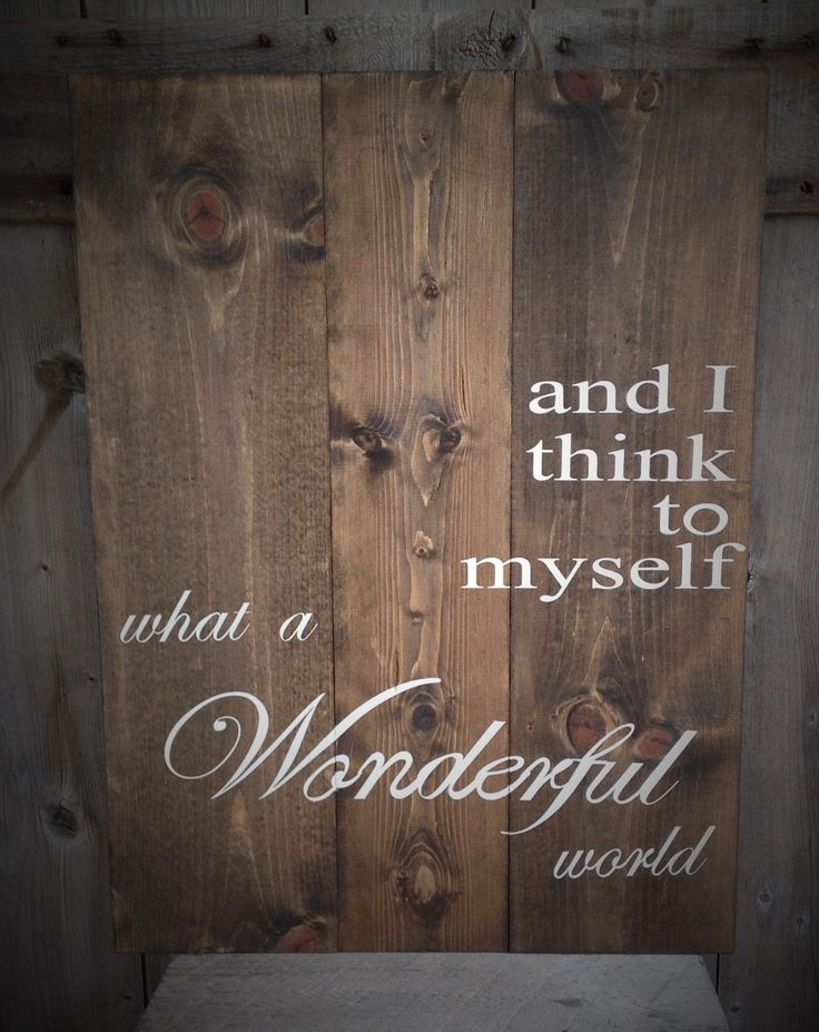 and I think to myself what a wonderful world 19X27,wood sign, custom order, wonderful world sign, by SimplymadesignsbyB on Etsy