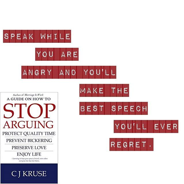 How To Stop Arguing C J Kruse