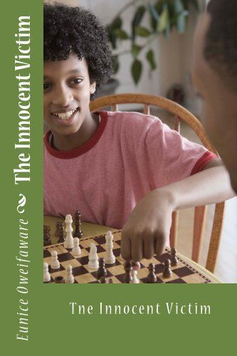 The Innocent Victim by Eunice Oweifaware, http://www.amazon.co.uk/dp/B00EB9ELMY/ref=cm_sw_r_pi_dp_ao6.rb1H50PS4