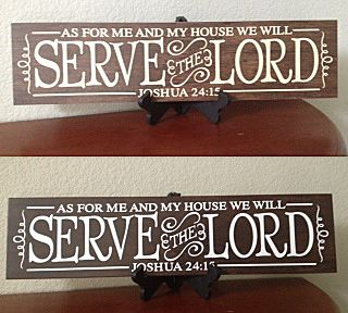 As for me and my house, we will serve the Lord. Vinyl for a 6x24 wood-look tile from twovinylchicks.blogspot.com