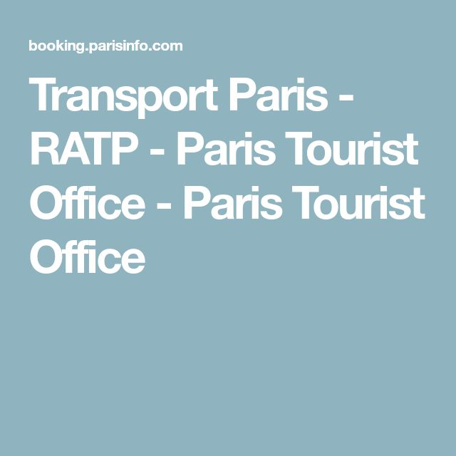 Transport Paris - RATP - Paris Tourist Office - Paris Tourist Office