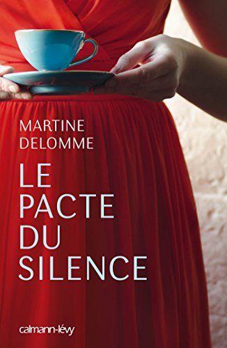 Le pacte du silence par Martine Delomme
