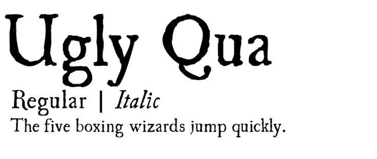 Ugly Qua - Modern Serif Fonts (free font)  Article - 8 Modern Serif Fonts