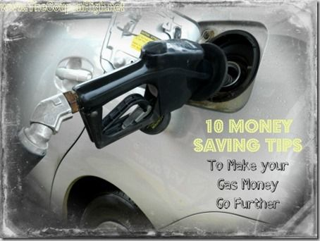10 money saving fuel tips to make the most of your gas budget. Great considering the increasing prices of gasoline.