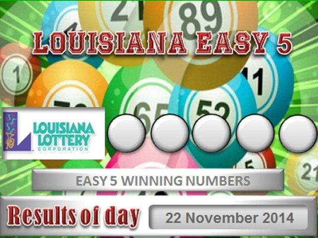 Louisiana Easy 5 - 22 November 2014 - La Lottery ...