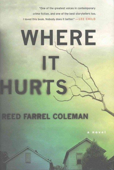 The 341 best staff picks images on pinterest books to read libros where it hurts by reed farrel coleman after losing everything in a single moment fandeluxe Images