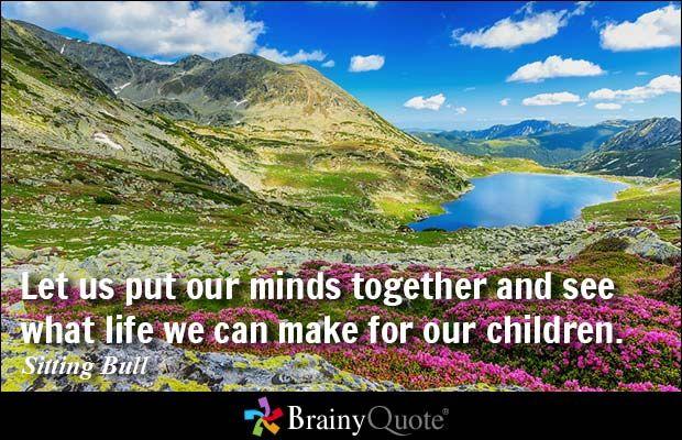 Sitting Bull Quotes - BrainyQuote