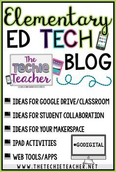 Do you like to learn about new techie tools and how to incoporate them into your curriculum in meaningful ways? Then follow The Techie Teacher's blog for a variety of educational technology ideas for your classroom: Google Classroom & Google Drive, MakerSpace, Collaboration, iPad Activities and lessons, web tools and apps, etc.