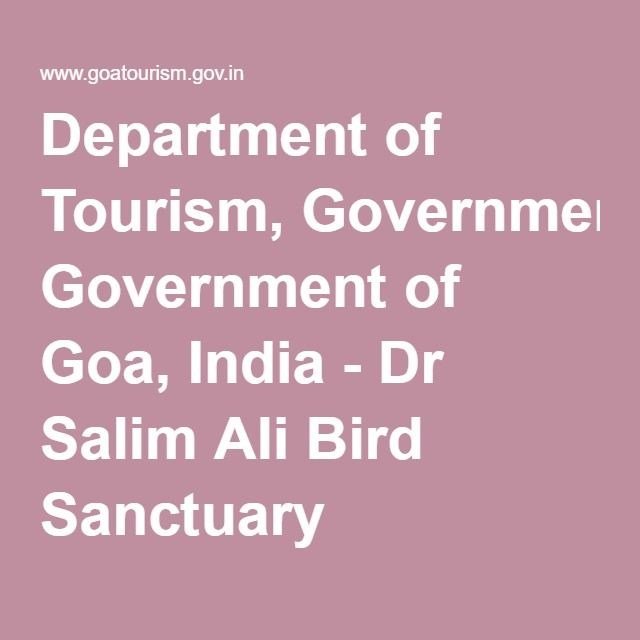 Department of Tourism, Government of Goa, India - Dr Salim Ali Bird Sanctuary