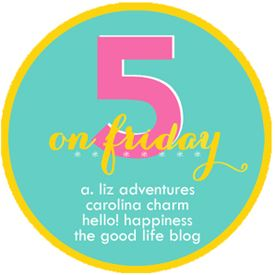 Five on Friday - http://jennycollier.com/?p=11053