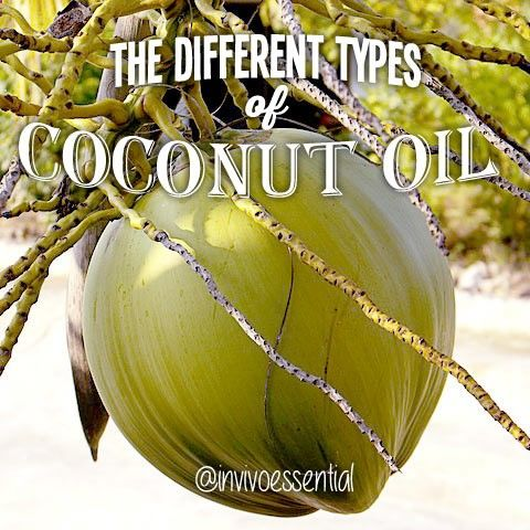 What are the different types of coconut oil, which should you buy? How to use, store, benefits, etc. #invivoessential