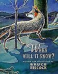 When Will It Snow?, Hiscock, Bruce, Good Book