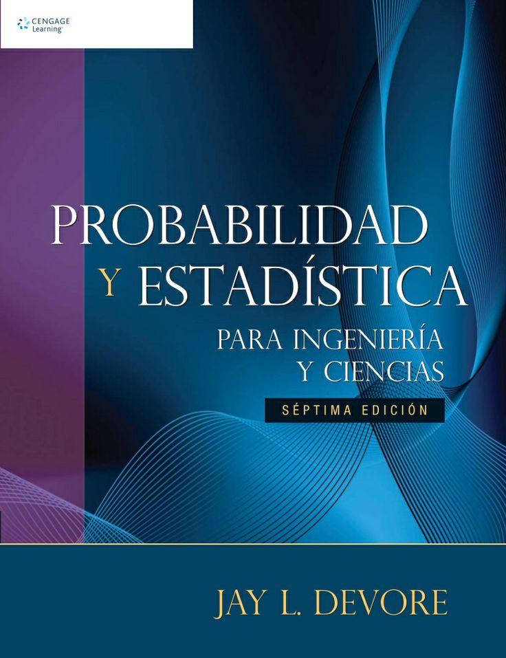 Probabilidad y estadistica para ingenieria y ciencias   devore 7th by Gerson441 via slideshare