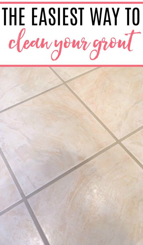 The Easiest Way To Clean Grout Cleaning Hacks Grout Cleaner House Cleaning Tips